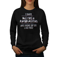 Wellcoda Multiple Personalitites Womens Sweatshirt, Funny Casual Pullover Jumper