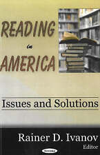 Reading in America: Issues and Solutions by Nova Science Publishers Inc...