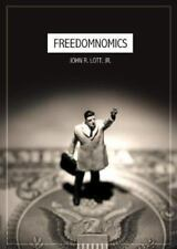 Freedomnomics : Why the Free Market Works and Other Half-Baked Theories Don't by