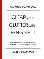 Clear Your Clutter with Feng Shui by Kingston, Karen