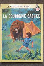BD la patrouille des castors n°13 la couronne cachée rééd cartonnée 1987 TBE