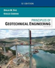 Principles of Geotechnical Engineering by Khaled Sobhan, Braja M. Das (Paperback