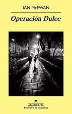Operacion Dulce (Panorama de Narrativas) (Spanish Edition), , Ian McEwan, Very G