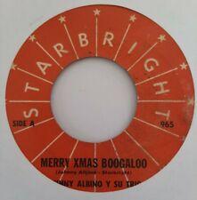 Johny Albino Merry Xmas Boogaloo / A La Zarandela STARBRIGHT 965 VG 45RPM #985