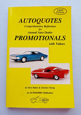 1995 AUTOQUOTES FOR PROMOTIONAL TOYS ~ BOOK BY STEVE BUTLER & CLARENCE YOUNG