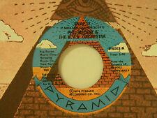 Phil Medley 45 SNAP IT / HAPPY WALK ~ Pyramid VG++ soul / disco