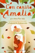 Con Cari�o, Amalia by Alma Flor Ada and Gabriel M. Zubizarreta (2013, Paperback)