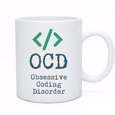 OCD Obsessive Coding Disorder! Novelty Computer Programmers Tea Coffee Mug