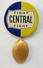 "1930's CENTRAL HIGH SCHOOL w/ figural attachment football 2.5"" pinback button +"