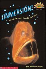 Dive! A Book About Sea Creatures Inmersion! Animales del fondo del mar Level 3