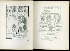 1902 - The Fairchild Family, illustrated by Florence Rudland.