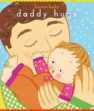 Daddy Hugs (Classic Board Book) by Karen Katz
