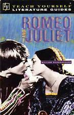 ROMEO AND JULIET - SHAKESPEARE TEACH YOURSELF LITERATURE GUIDES - LISA FABRY SC