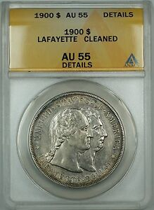 1900 Lafayette Commemorative Silver Dollar $1 Coin ANACS AU-55 Details Cleaned