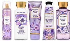 Bath & Body Works FRESH CUT LILACS Mist~Lotion~Body & Hand Cream~Gel~YOU CHOOSE