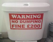 Warning no dumping,tolets .walls ,waste ground WALL,HOUSE,CAR VAN GARDEN WINDOWS