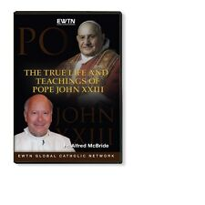 THE TRUE LIFE AND TEACHINGS OF POPE JOHN 23 (XXIII)  AN EWTN  DVD