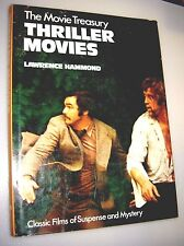The Movie Treasury Thriller Movies - Lawrence Hammond - Hardcover 1st Ed. U.K.