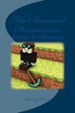 The Diamond Dimensions: The Diamond Dimensions: a Minecraft Based Novel :...