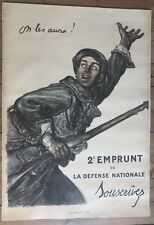 Grande Affiche Guerre 14-18 ON LES AURA EMPRUNT 1916 Entoilée