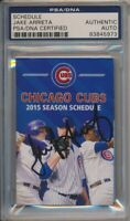 Jake Arrieta Signed 2015 Chicago Cubs Pocket Schedule PSA/DNA Cy Young Year #973