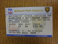 21/04/2001 Ticket: Wimbledon v Nottingham Forest (Creased Corner). This item has