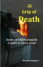 The Grip of Death by Ibrahim Bangura (2013, Paperback)