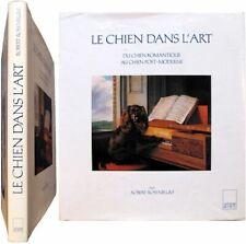 Le Chien dans l'art romantique à post-moderne 1989 Robert Rosenblum Adam Biro