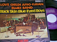 "7"" Love Childs Afro Cuban Blues Band Black Skin Blue Eyed Boys - 1975 # 3259"