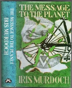 A Message to the Planet - SIGNED COPY, Murdoch, Iris
