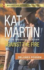 Against the Fire, by Kat martin