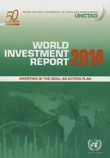 World Investment Report: 2014: Investing in the Sdgs - An Action Plan