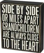Primitives by Kathy Box Sign - Grandchildren Are Close To The Heart