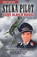Stuka Pilot by Hans-Ulrich Rudel (2012, Paperback)