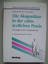 Akupunktur in der zahnärztlichen Praxis ergänzende Therapieformen 1998 Zahnarzt