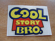 Cool Story Bro - pair of stickers 100x75mm approx - internet meme decals