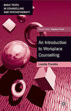 An Introduction to Workplace Counselling: A Practitioners Guide (Basic-ExLibrary