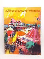 The American West Magazine Volume 3 No 2 1966 Horses Steam Plow Fur Trade School