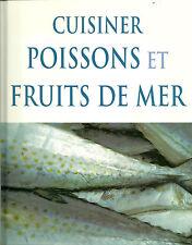 CUISINER POISSONS ET FRUITS DE MER - NEUF