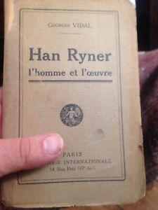 """Georges Vidal """"Han Ryner l'homme et l'oeuvre"""""""