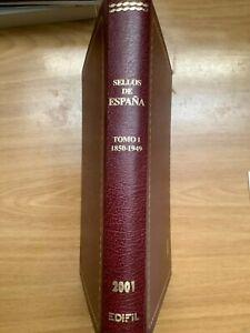 CATALOGO ESPECIALIZADO EDIFIL SELLOS ESPAÑA TOMO 1 - 1850/1949 EDICIÓN LUJO