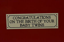 Congratulations On The Birth Of Your Baby Twins Gift Plastic Sign Plaque 200x60