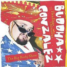 Buddha Gonzalez & Headless Chiwawas : Big Booty Show CD