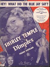 Hey What Did The Blue Jay Say 1936 Shirley Temple in Dimples Sheet Music