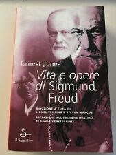 Ernest Jones - Vita e opere di Sigmund Freud