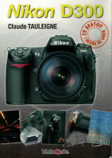 D300 - TAULEIGNE Claude - Nikon D300 + CD - TBE - 2008 -