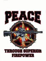 PEACE THROUGH SUPERIOR FIREPOWER  MILITARY VINYL STICKER/DECAL By 7.62 Design