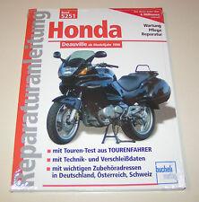 Reparaturanleitung Honda NT 650 Deauville RC 47 - ab Modelljahr 1998!