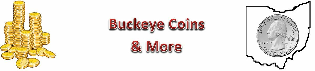 Buckeye Coins and More