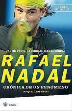 Rafael Nadal: Cronica de un fenomeno  Rafael Nadal: The Chronicle of a Prodigy (